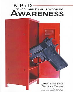 School and Campus Shooting Awareness by James T. McBride and Gregory Truhan