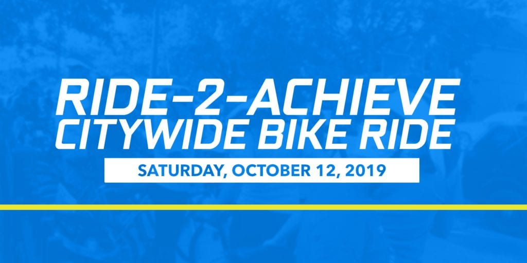 Ride-2-Achieve Citywide Bike Ride - Saturday, October 12, 2019